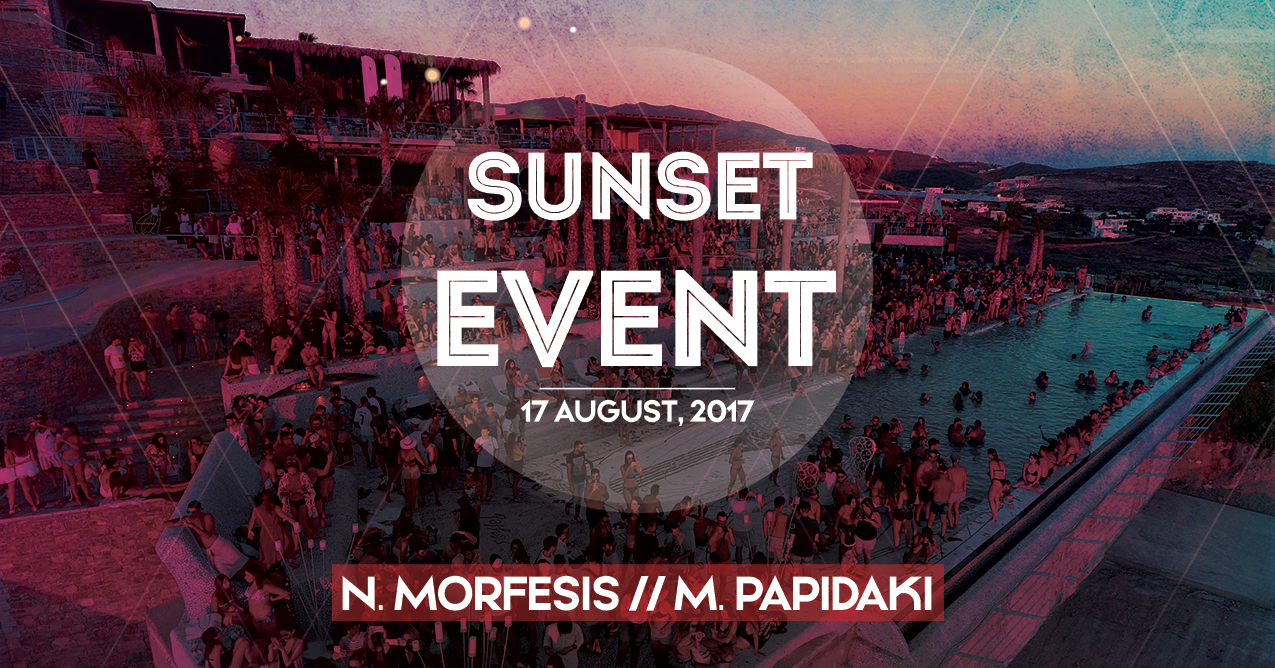 Sunset Event with Morfesis and Papidaki